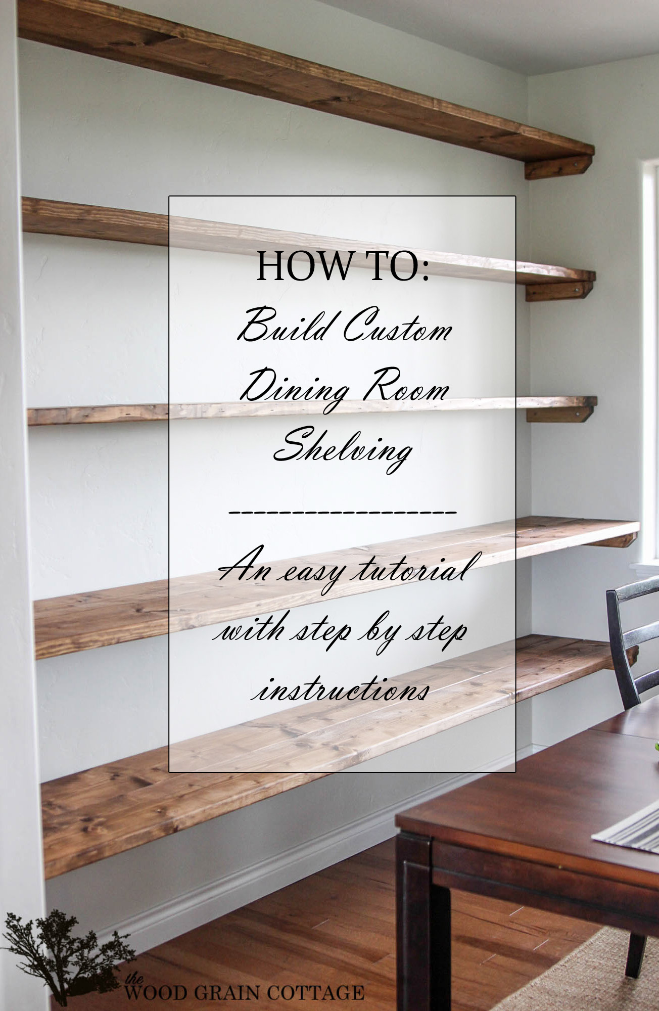 Diy dining room open shelving the wood grain cottage for How to make wall shelves easy